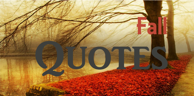 fall quotes, autumn quotes