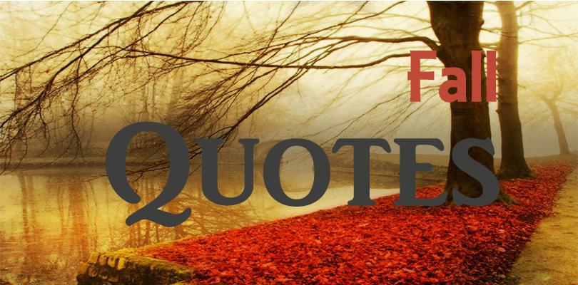 fall quotes, autumn quotes