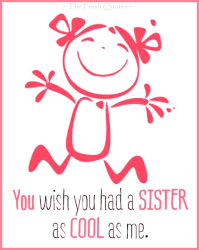 sister quotes images for your cute sister fresh quotes