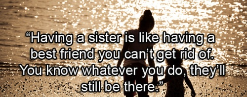 111+ Sister Quotes With Images For Your Cute Sister - Fresh ...